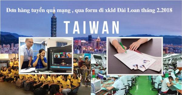 Đơn hàng Đài Loan tuyển qua form , qua mạng bay gấp tháng 2 năm 2018