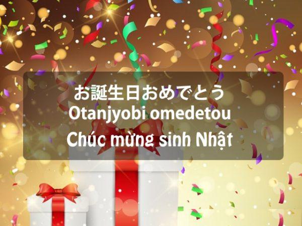 TOP 17 câu chúc mừng sinh nhật bằng tiếng Nhật cực độc đáo và ý nghĩa